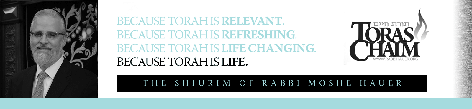 Toras Chaim - The Shiur of Rabbi Moshe Hauer
